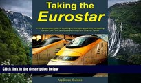 Big Sales  Taking the Eurostar - A comprehensive guide to travelling on the high-speed train