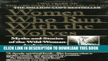 [PDF] Women Who Run with the Wolves: Myths and Stories of the Wild Woman Archetype Popular Online