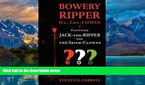 Books to Read  Bowery Ripper on the Loose: Featuring Jack the Ripper and the Irish Clowns  Full