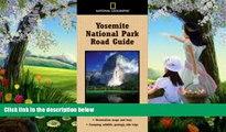 Buy NOW  National Geographic Yosemite National Park Road Guide (National Geographic Road Guides)