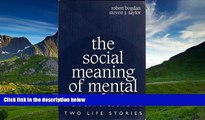 eBook Here The Social Meaning of Mental Retardation: Two Life Stories: (Professional Development