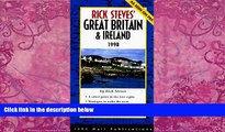 Big Deals  Rick Steves  Great Britain   Ireland 1998 (Serial)  Best Seller Books Most Wanted