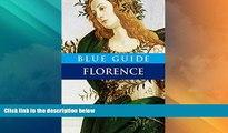 Big Deals  Blue Guide Florence (Tenth Edition)  (Blue Guides)  Best Seller Books Best Seller