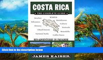 Buy NOW  Costa Rica: The Complete Guide, Ecotourism in Costa Rica (Full Color Travel Guide)