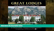 Big Sales  Great Lodges of the National Parks, Volume Two  Premium Ebooks Online Ebooks