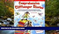 READ book  Comprehension Cliffhanger Stories: 15 Action-Packed Stories That Invite Students to