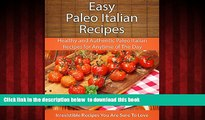 liberty books  Easy Paleo Italian Recipes: Healthy and Authentic Paleo Italian Recipes for Anytime