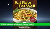 liberty books  Eat Raw, Eat Well: 400 Raw, Vegan and Gluten-Free Recipes online pdf