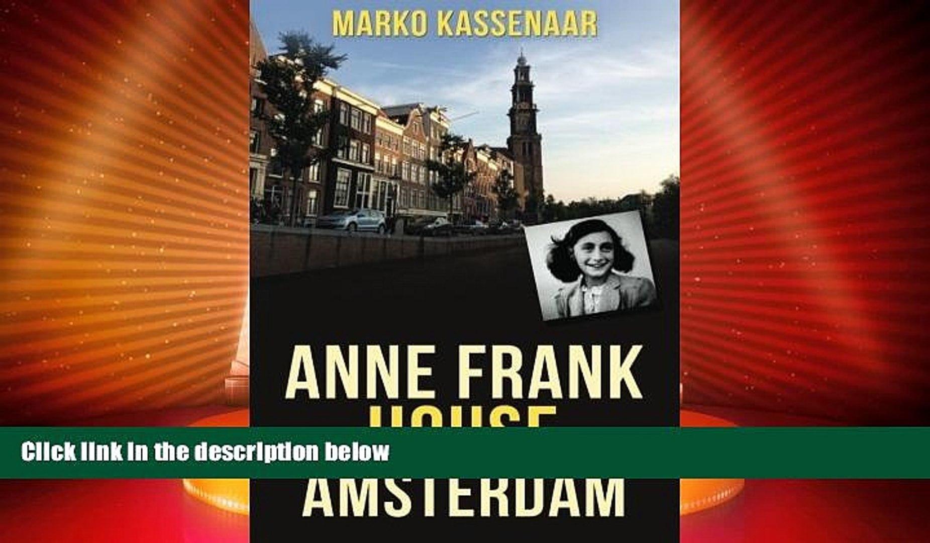 Big Deals  Anne Frank House in Amsterdam (Amsterdam Museum E-Books) (Volume 2)  Best Seller Books