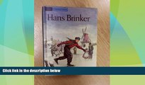 Big Deals  Hans Brinker;: Or, The silver skates; a story of life in Holland (The Companion