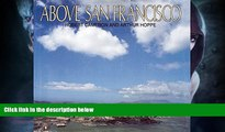 Deals in Books  Above San Francisco  READ PDF Online Ebooks