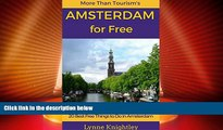 Big Deals  Amsterdam for Free Travel Guide: 20 Best Free Things To Do in Amsterdam, Holland,