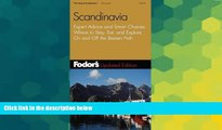 Big Deals  Fodor s Scandinavia, 8th Edition: Expert Advice and Smart Choices: Where to Stay, Eat,