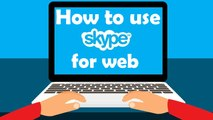 How to Use skype online without installing and installing