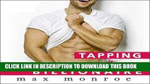 [PDF] Tapping the Billionaire: Bad Boy Billionaires Series, Book 1 [Full Ebook]