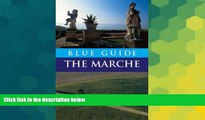 Big Deals  Blue Guide The Marche (Blue Guides)  Best Seller Books Best Seller