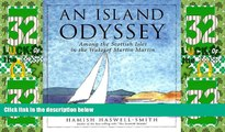 Must Have PDF  An Island Odyssey: Among the Scottish Isles in the Wake of Martin Martin  Full Read