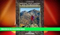 Must Have PDF  Walking Loch Lomond and the Trossachs: The Lomond Trossachs National Park, Glen
