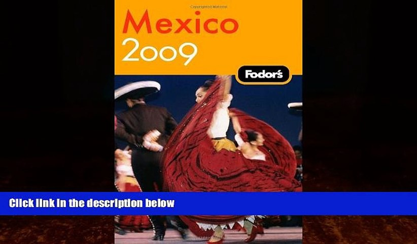 Big Deals  Fodor s Mexico 2009 (Travel Guide)  Best Seller Books Most Wanted