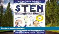 READ book  STEM Through The Months - Winter Edition: for Budding Engineers, Mathematicians,