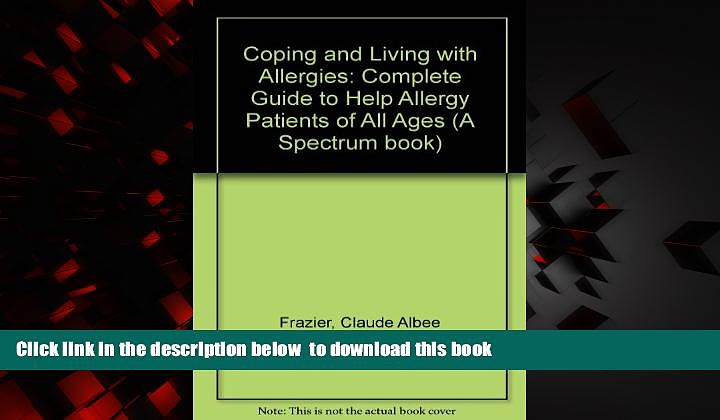 Best books  Coping and Living with Allergies: Complete Guide to Help Allergy Patients of All Ages