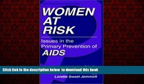 Best book  Women at Risk: Issues in the Primary Prevention of AIDS (Aids Prevention and Mental