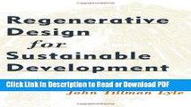 PDF Regenerative Design for Sustainable Development Free Books