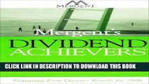 Best Seller Mergent s Dividend Achievers Summer 2008: Featuring First-Quarter Results for 2008