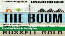 [Download] The Boom: How Fracking Ignited the American Energy Revolution and Changed the World