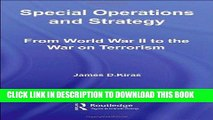 Best Seller Special Operations and Strategy:  From World War II to the War on Terrorism (Strategy