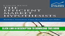 Best Seller The Efficient Market Hypothesists: Bachelier, Samuelson, Fama, Ross, Tobin and Shiller