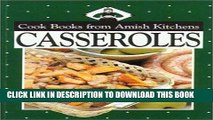 Ebook Cookbook from Amish Kitchens: Casseroles (Cookbooks from Amish Kitchens) Free Read
