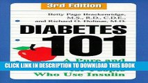 Best Seller Diabetes 101: A Pure and Simple Guide for People Who Use Insulin, 3rd Edition Free Read