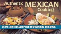 Best Seller Authentic Mexican Cooking (Nitty Gritty cookbook) Free Read