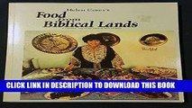 Best Seller Helen Corey s Food from Biblical Lands: A Culinary Trip to the Land of Bible History