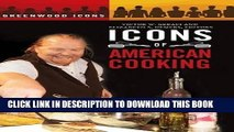 Best Seller Icons of American Cooking (Greenwood Icons) Free Read