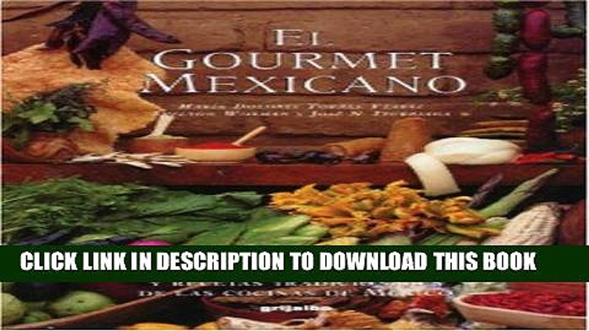 Best Seller El Gourmet Mexicano (Spanish Edition) Free Read