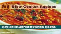 Ebook 51 Fast   Fun Slow Cooker Recipes Free Read