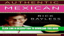 Best Seller Authentic Mexican 20th Anniversary Ed: Regional Cooking from the Heart of Mexico Free