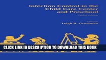 Best Seller Infection Control in the Child Care Center and Preschool Free Read