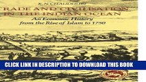 Ebook Trade and Civilisation in the Indian Ocean: An Economic History from the Rise of Islam to