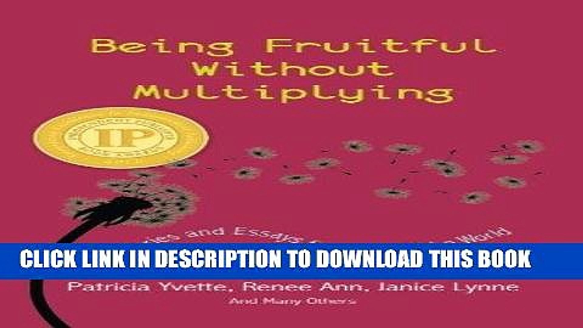 [PDF] Being Fruitful Without Multiplying: Stories and Essays from around the World Popular Online