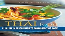 Ebook Thai Food   Cooking: A fiery and exotic cuisine: the traditions, techniques, ingredients and