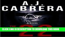 [PDF] Veteran Military Fiction: The 22 (A Military Marine Corps Fiction Action Adventure Suspense)