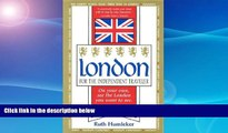 Best Buy Deals  London for the Independent Traveler: On Your Own, See the London You Want to See.