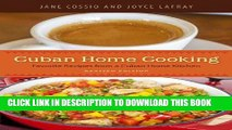 Best Seller Cuban Home Cooking: Favorite Recipes from a Cuban Home Kitchen Free Read