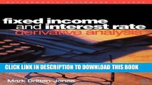 Best Seller Fixed Income and Interest Rate Derivative Analysis Free Read