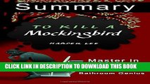 [PDF] A 31-Minute summary Of To Kill a Mockingbird: Learn why To Kill A Mocking Bird is HUGE a