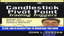 Ebook Candlestick and Pivot Point Trading Triggers: Setups for Stock, Forex, and Futures Markets