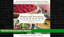 READ  The Whole Life Nutrition Cookbook: Over 300 Delicious Whole Foods Recipes, Including
